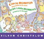 Cinco Monitos Brincando En La Cama/Five Little Monkeys Jumping on the Bed - Eileen Christelow