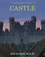 Castle : Revised and in Full Color - David Macaulay