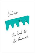 The Road to San Giovanni - Italo Calvino