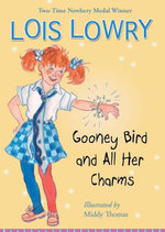 Gooney Bird and All Her Charms - Lois Lowry