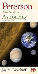 Peterson First Guide to Astronomy, Second Edition - Professor Jay M Pasachoff
