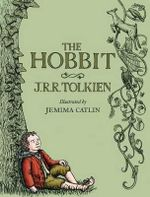 The Hobbit : Illustrated Edition - J R R Tolkien