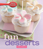 Betty Crocker Fun Desserts : Hmh Selects - Betty Crocker