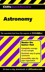 CliffsQuickReview Astronomy - Charles J Peterson