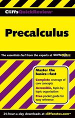 CliffsQuickReview Precalculus - W. Michael Kelley