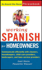 Working Spanish For Homeowners - Paulette Waiser