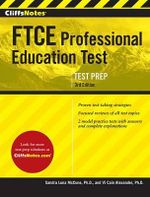 Cliffsnotes Ftce Professional Education Test Third Edition - Sandra Luna McCune