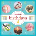 Betty Crocker Birthdays - Betty Crocker