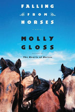 Falling From Horses : A Novel - Molly Gloss