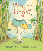Whose Shoe? - Eve Bunting