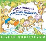 Cinco Monitos Subidos a Un Arbol / Five Little Monkeys Sitting in a Tree : (Formerly Titled En Un Arbol Estan Los Cinco Monitos) - Eileen Christelow