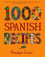 1,000 Spanish Recipes - Penelope Casas