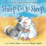 Sheep Go to Sleep - Nancy E. Shaw