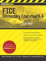 CliffsNotes FTCE Elementary Education K-6, 2nd Edition - Enrique Ortiz
