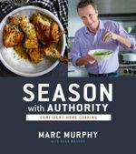 Season with Authority - Marc Murphy