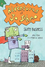 Shifty Business : Adventures of Jo Schmo - Greg Trine