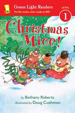 Christmas Mice! - Bethany Roberts