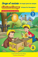 Jorge El Curioso Un Hogar Para Las Abejas/Curious George a Home for Honeybees (Cgtv Early Reader) - H A Rey