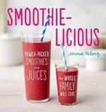 Smoothie-Licious - Jenna Helwig