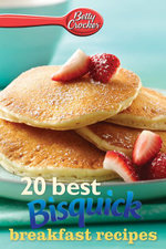 Betty Crocker 20 Best Bisquick Breakfast Recipes - Betty Crocker