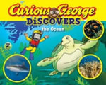 Curious George Discovers the Ocean (Science Storybook) : Curious George Discovers - H. A. Rey