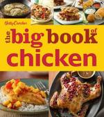 Betty Crocker the Big Book of Chicken : Betty Crocker Big Book