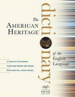 American Heritage Dictionary of the English Language, Fifth Edition - American Heritage Dictionary