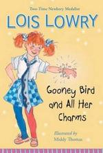 Gooney Bird and All Her Charms : Gooney Bird Greene - Lois Lowry