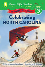 Celebrating North Carolina : 50 States to Celebrate - Marion Dane Bauer