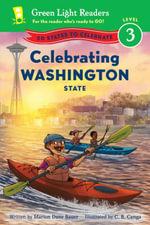 Celebrating Washington State : 50 States to Celebrate - Marion Dane Bauer