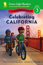 Celebrating California : 50 States to Celebrate - Marion Dane Bauer