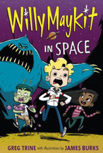 Willy Maykit in Space - Greg Trine