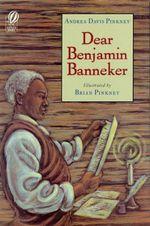 Dear Benjamin Banneker - Andrea Davis Pinkney