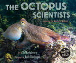 The Octopus Scientists - Sy Montgomery