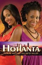 Hotlanta : No. 1 - Denene Millner