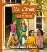Needle and Thread : Needle and Thread CD - Ann M Martin