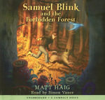 Samuel Blink and the Forbidden Forest - Matt Haig
