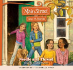 Main Street #2 : Needle and Thread - Audio Library Edition - Ann M Martin