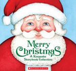 Merry Christmas : A Keepsake Storybook Collection - Jerry Smath