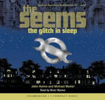 The Glitch in Sleep : Seems (Audio) - John Hulme