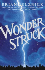 Wonderstruck : Schneider Family Book Award - Middle School Winner - Brian Selznick