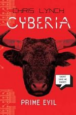 Prime Evil : Cyberia (Hardcover) - Chris Lynch