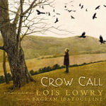 Crow Call - Lois Lowry