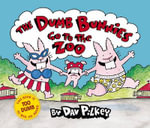 The Dumb Bunnies Go to the Zoo - Dav Pilkey