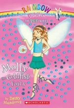 Rainbow Magic : Molly the Goldfish Fairy : The Pet Fairies : Book 6 - Daisy Meadows