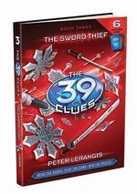 The Sword Thief : The 39 Clues Series : Book 3 - Peter Lerangis