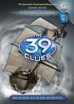 The 39 Clues : Storm Warning  : Book 9 [With 6 Cards] - Linda Sue Park