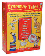 Grammar Tales Box Set : A Rib-Tickling Collection of Read-Aloud Books That Teach 10 Essential Rules of Usage and Mechanics - Inc. Scholastic