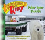 Polar Bear Puzzle : Adventures of Riley Series - Amanda Lumry