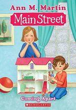 Coming Apart : #9 Coming Apart - Ann M Martin